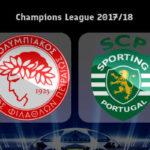 Liga dos Campeões 17/18 | Grupo D Jornada 1: Olympiakos vs Sporting CP