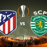 Liga Europa 17/18 Quartos-Final: Atl. Madrid vs Sporting CP