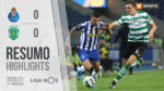 VIDEO: FC Porto 0-0 Sporting CP